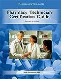 Pharmacy Technician Certification Guide
