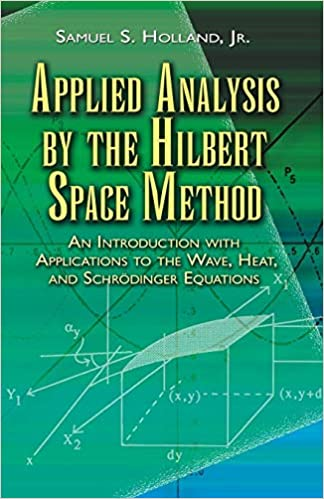 Applied Analysis by the Hilber...
