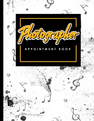 Photographer Appointment Book: 6 Columns Appointment Maker, Appointment Tracker, Hourly Appointment Planner, Music Lover Cover (Volume 50) PDF