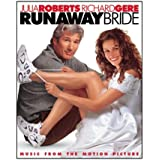 Runaway Bride: Music From The Motion Picture