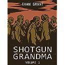 Shotgun Grandma: Volume 1