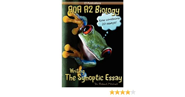 aqa a biology writing the synoptic essay robert mitchell aqa a2 biology writing the synoptic essay robert mitchell 9781907769009 com books