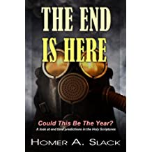 The End is Here - Could This Be The Year