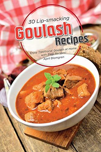 Paprika Sauce Recipe - 30 Lip-smacking Goulash Recipes: Enjoy Traditional Goulash at Home with Easy Recipes!