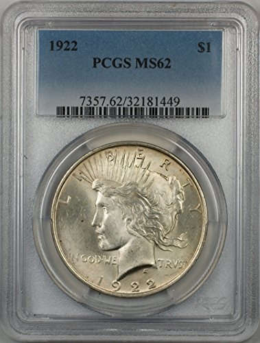 1922 Peace Silver Dollar Coin $1 PCGS MS-62 (1K) Better Quality