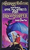 A Crossroads Adventure in the World of Anne McCaffrey's Pern: Dragonharper