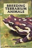 Breeding Terrarium Animals, Elke Zimmermann, 0866220933