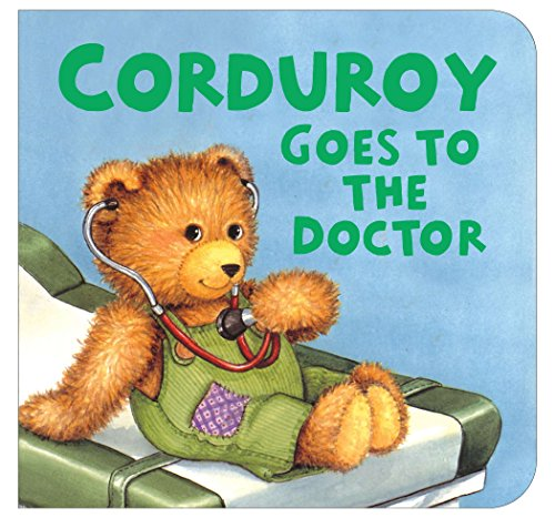 Books : Corduroy Goes to the Doctor (lg format)