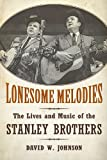 Lonesome Melodies, David W. Johnson, 1628460571