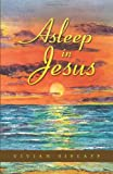 Asleep in Jesus, Vivian Sielaff, 1490805079