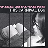 This Carnival Egg by Mittens