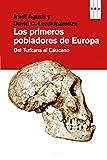 img - for Los primeros pobladores de Europa (DIVULGACI N) (Spanish Edition) book / textbook / text book