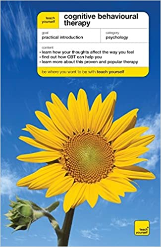 Teach Yourself Cognitive Behavioural Therapy (Teach Yourself ...