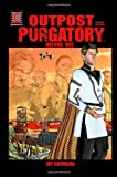 Outpost Purgatory Volume One [Graphic Novel], Jay Carvajal, 1495478718