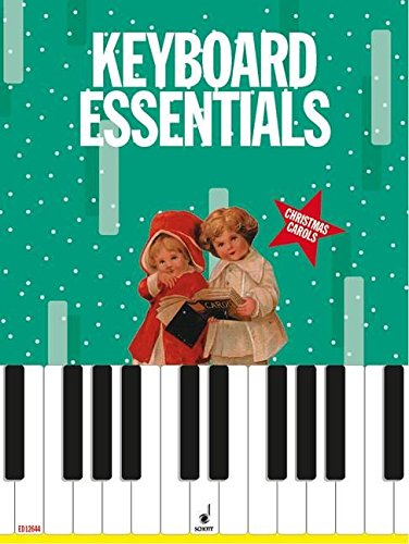 Keyboard Essentials: 24 Well-Known Christmas Carols