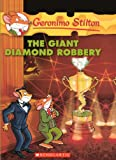 The Giant Diamond Robbery, Geronimo Stilton, 0606152008