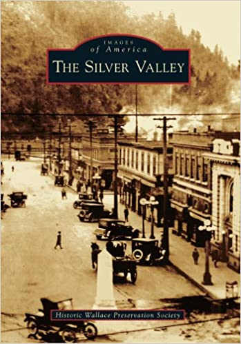 Silver Valley, The (Images of America)