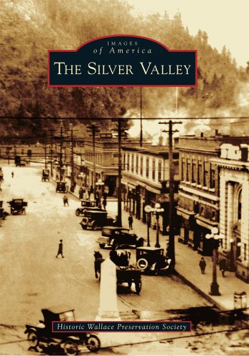 The Silver Valley  Images Of America