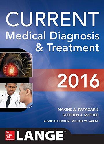 Current Medical Diagnosis & Treatment 2016 (55th 2015) [Papadakis & McPhee]