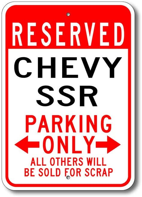Promini Sign SSR Parking Sign,SSR Sign,Chevy SSR,SSR Sign,SSR Gift,SSR Truck,Old Style,SSR Car,Chevrolet,Metal Chevy Parking Sign Quality Metal Sign Durable Aluminum Sign 12x18 Inches