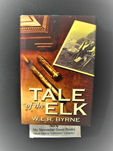 Tale of the Elk