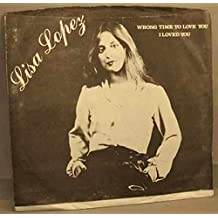 Wrong Time To Love You / I Loved You (Vinyl 45 7 W/PS)