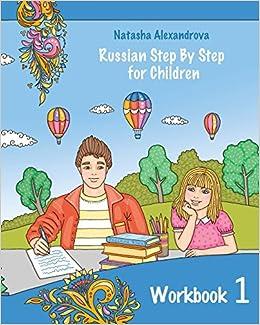 Reading Russian Workbook for Children: Total Beginner: Natasha ...