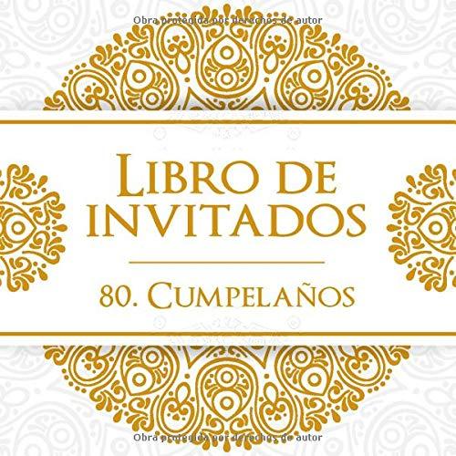 Libro de invitados 80. Cumpleaños: El recuerdo de tu 80 ...