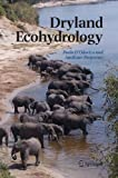 Dryland Ecohydrology, , 1402042612