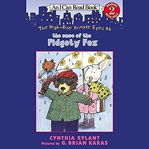 The Case of the Fidgety Fox Audiobook