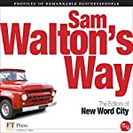 Sam Walton's Way |  The Editors of New Word City