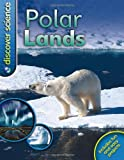Discover Science: Polar Lands, Margaret Hynes, 0753468336