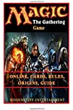 Magic The Gathering Game Online, Cards, Rules, Origins, Guide