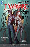 I, Vampire Vol. 1: Tainted Love (The New 52)
