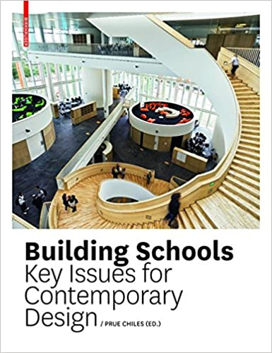 Book School Building: Key Issues for Contemporary Design