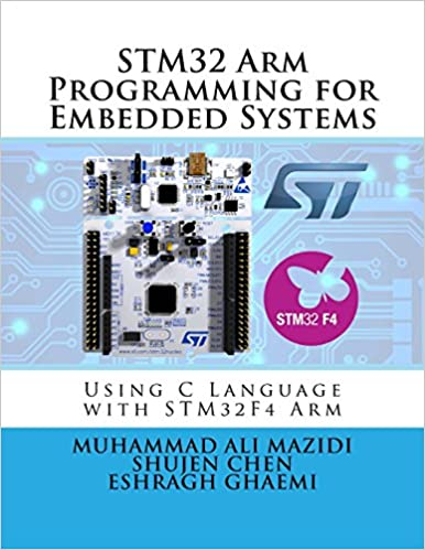 STM32 Arm Programming for Embedded Systems (Volume 6