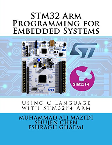 STM32 Arm Programming for Embedded Systems (Volume 6) by MicroDigitalEd