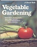Vegetable Gardening, Sunset Publishing Staff, 0376038047