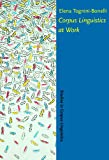 Corpus Linguistics at Work, Tognini-Bonelli, Elena, 1588110613