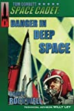 img - for Tom Corbett, Space Cadet: Danger in Deep Space (Volume 2) book / textbook / text book