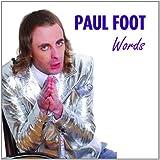 Words - PAUL FOOT