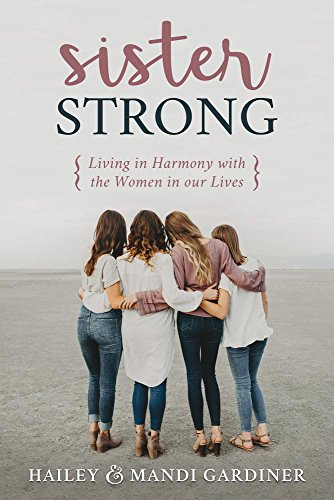 Pdf Christian Books Sister Strong: Living in Harmony With the Women in Our Lives