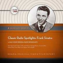 Classic Radio Spotlights: Frank Sinatra