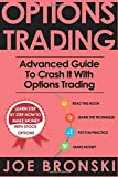 Options Trading: Advanced Guide to Crash It with  Options Trading (Volume 3)