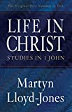 img - for Life in Christ (The Original Five Volumes in One): Studies in 1 John book / textbook / text book