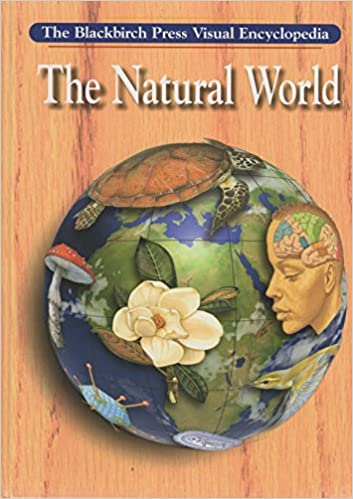 Blackbirch Visual Encyclopedias - The Natural World