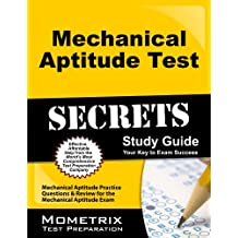 Mechanical Aptitude Test Secrets Study Guide: Mechanical Aptitude Practice Questions & Review for the Mechanical Aptitude Exam