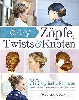 Zöpfe Twists Und Knoten 35 Stylische Frisuren Schritt Für Schritt