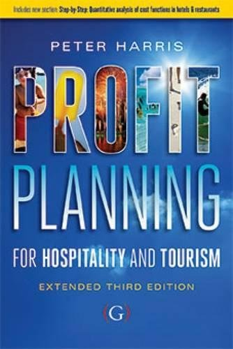 Profit Planning:  For hospitality and tourism (extended edition)