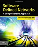 Software Defined Networks : A Comprehensive Approach, Goransson, Paul and Black, Chuck, 012416675X